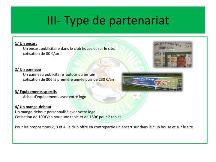 III- Type de partenariat