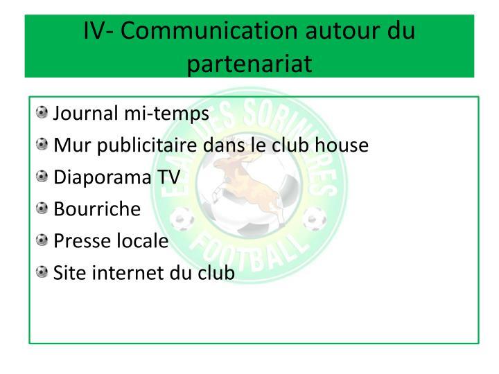 IV- Communication autour du partenariat
