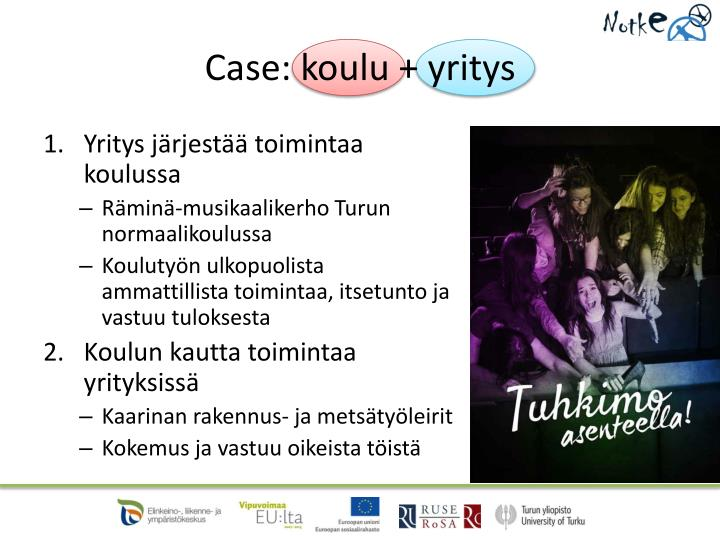 Case: koulu + yritys