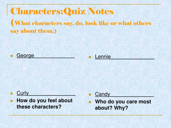 Characters quiz notes what characters say do look like or what others say about them