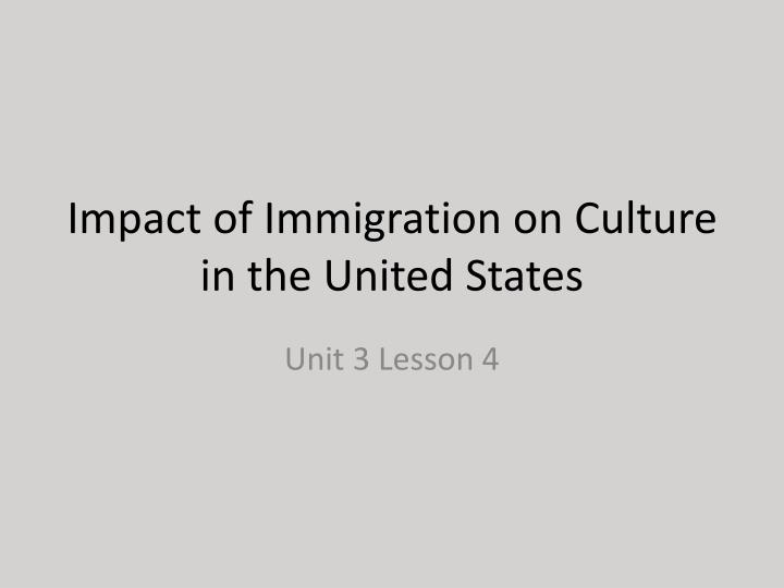 the cultural challenges of immigration in the united states Overlooking the psychological concerns of those adjusting to a new culture issues of immigration recent transplants to the united states immigration.