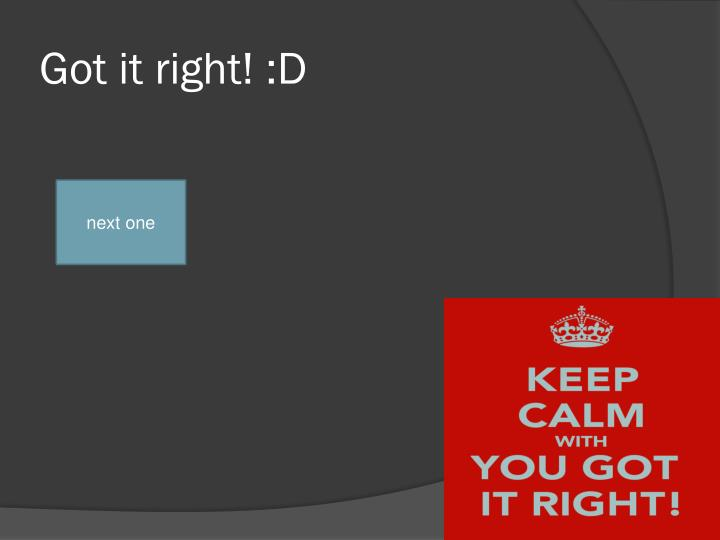 Got it right! :D