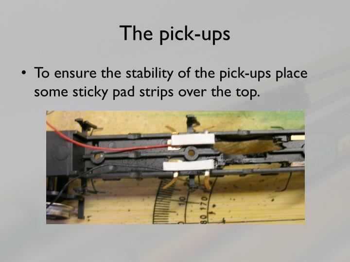 The pick-ups