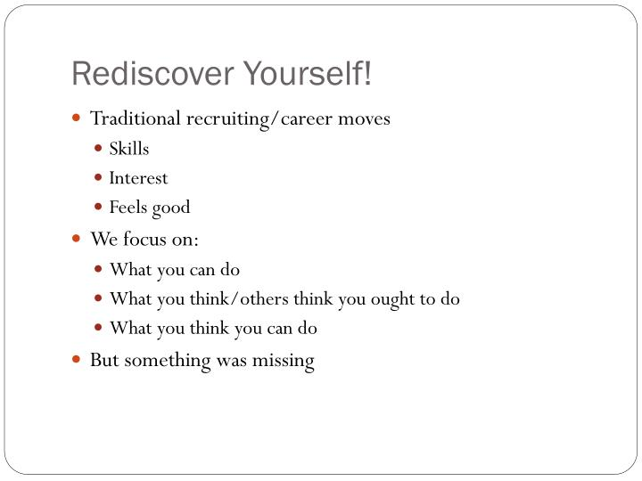 Rediscover Yourself!