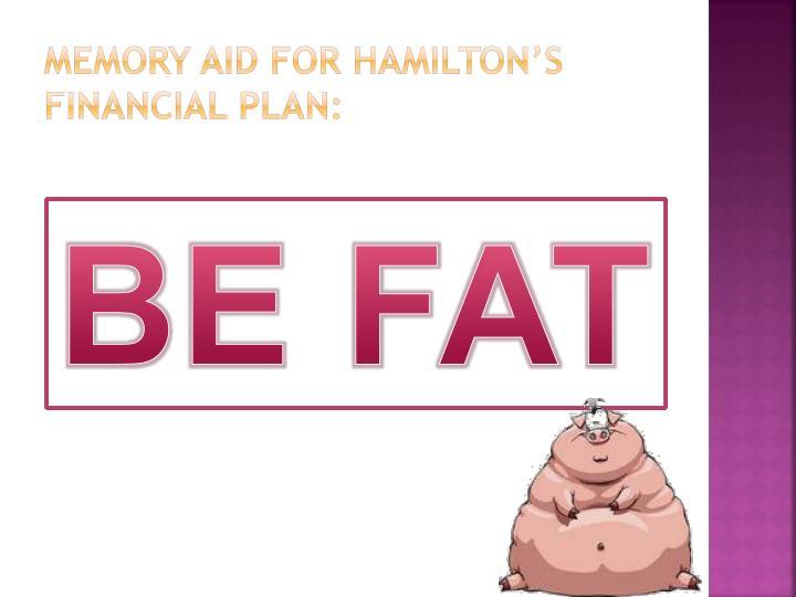Memory Aid for Hamilton's Financial Plan: