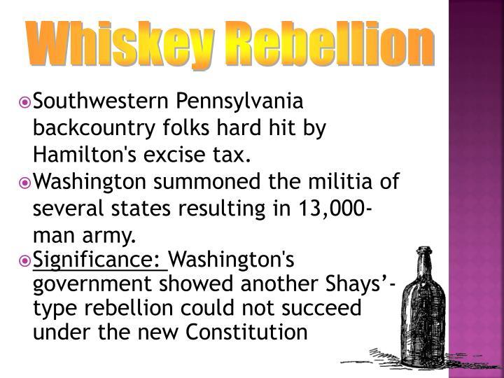 Southwestern Pennsylvania backcountry folks hard hit by Hamilton's excise tax.