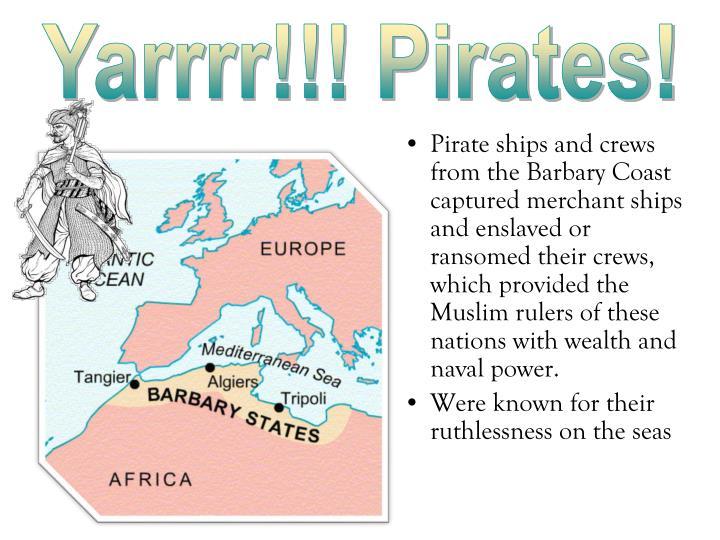 Yarrrr!!! Pirates!
