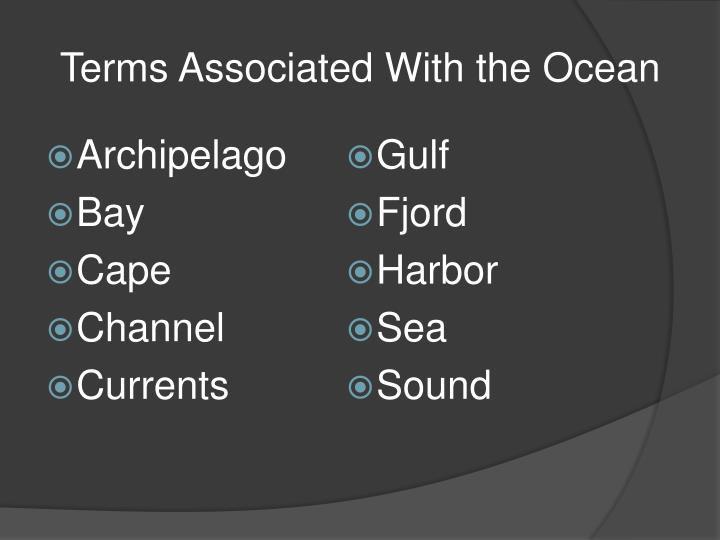 Terms associated with the ocean