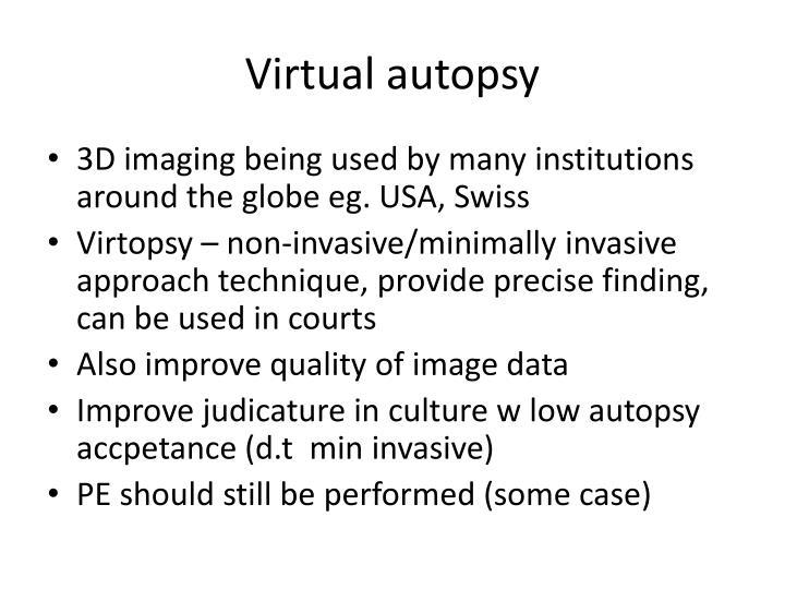 Virtual autopsy