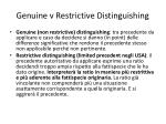 genuine v restrictive distinguishing