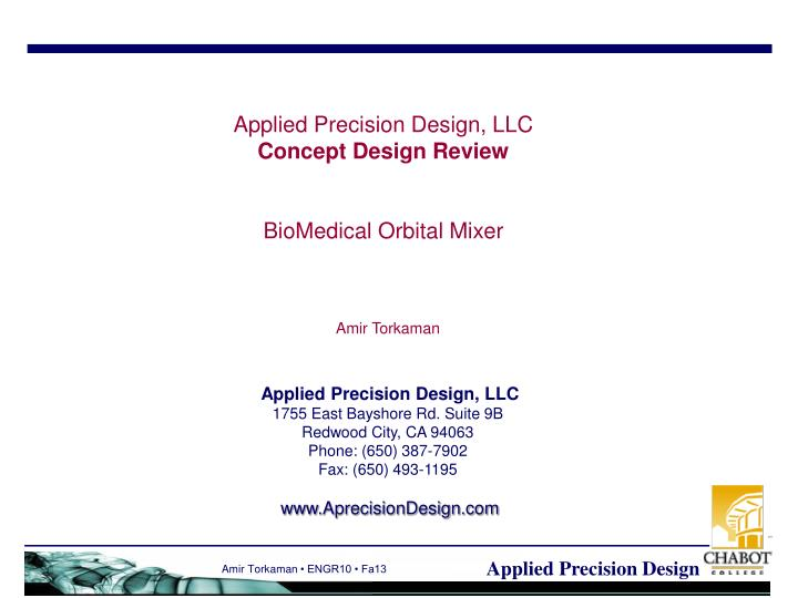 Applied precision design llc concept design review biomedical orbital mixer