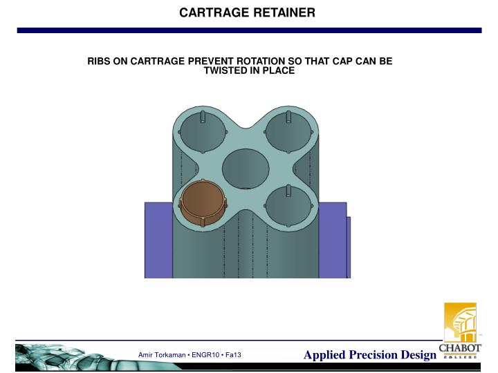 CARTRAGE RETAINER