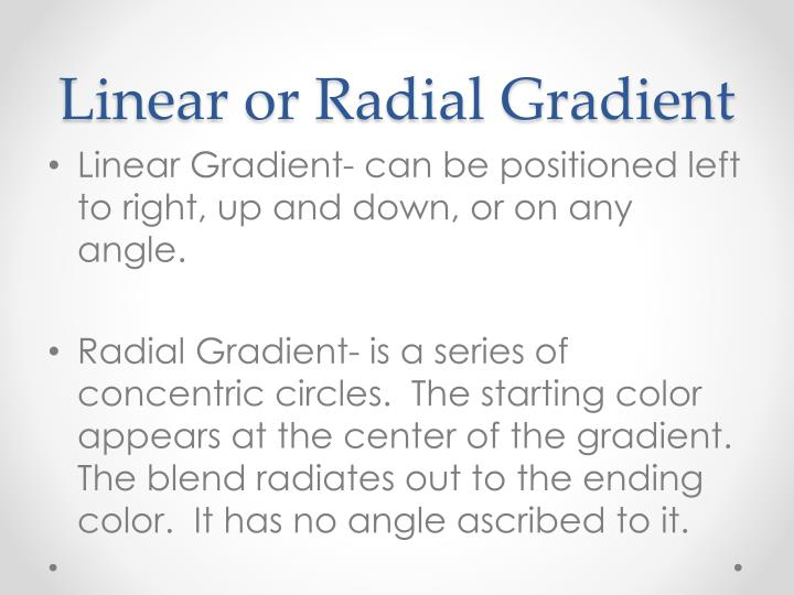 Linear or Radial Gradient