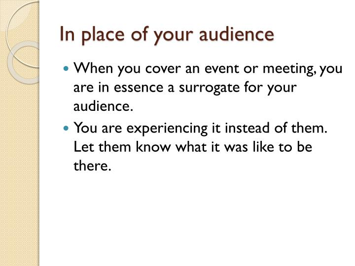 In place of your audience