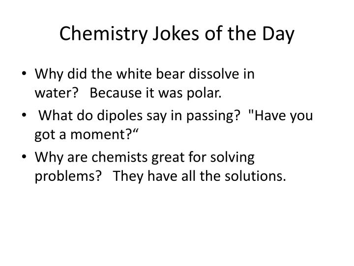 Chemistry jokes of the day