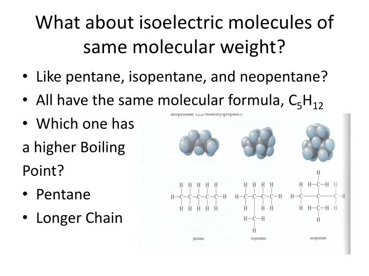 What about isoelectric molecules of same molecular weight?