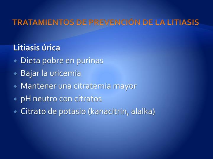 TRATAMIENTOS DE PREVENCIÓN DE LA LITIASIS