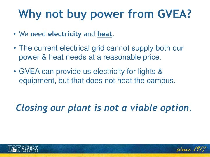 Why not buy power from GVEA?