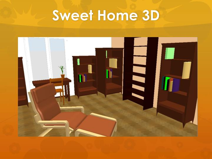 ppt sweet home 3d powerpoint presentation id 2081157. Black Bedroom Furniture Sets. Home Design Ideas