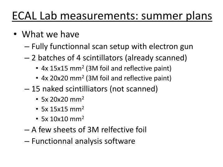 Ecal lab measurements summer plans