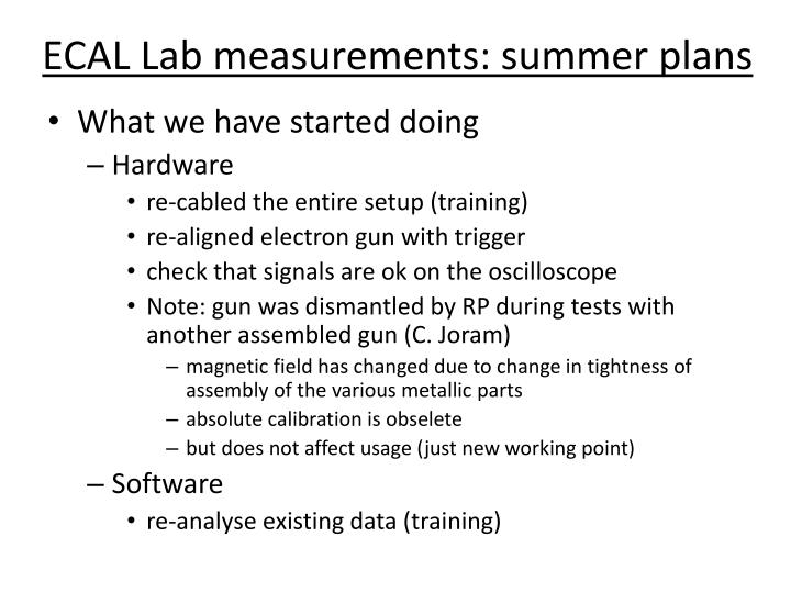 Ecal lab measurements summer plans2