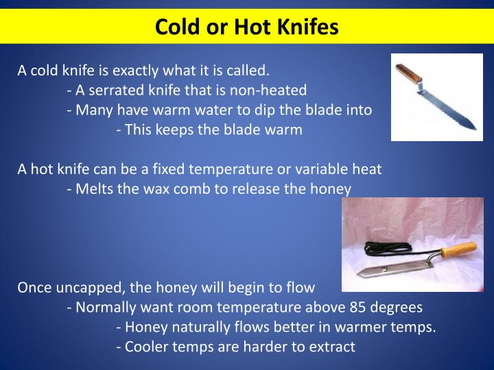 Cold or Hot Knifes