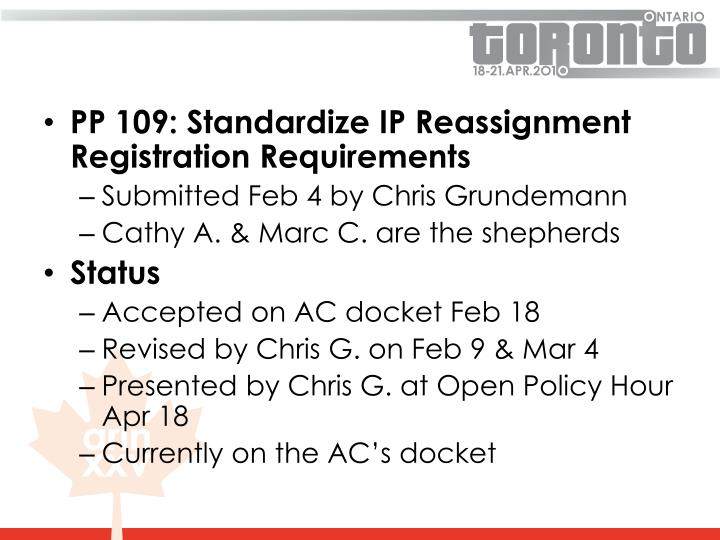 PP 109: Standardize IP Reassignment Registration Requirements