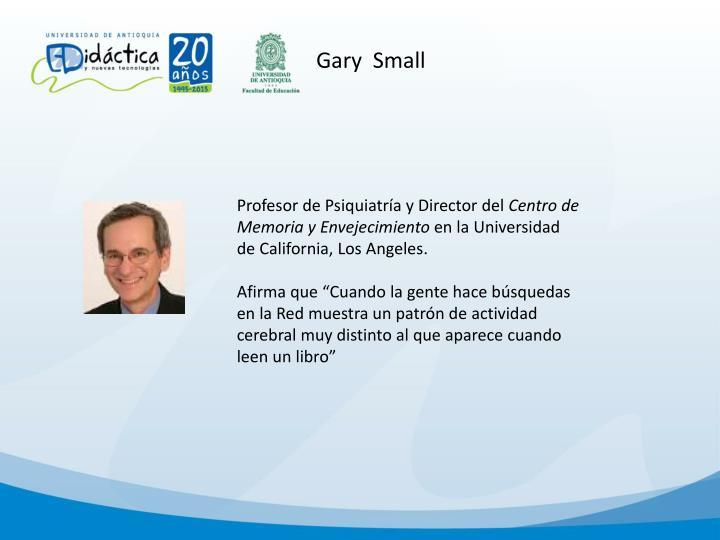 Gary  Small