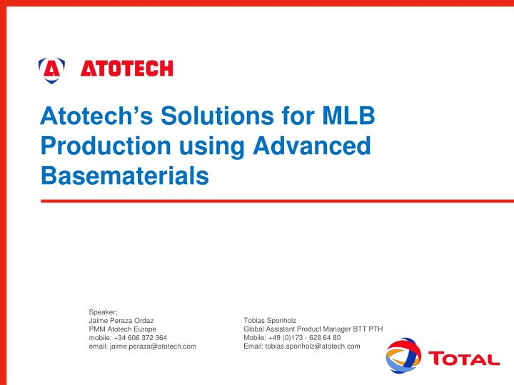 Atotech s solutions for mlb production using advanced basematerials