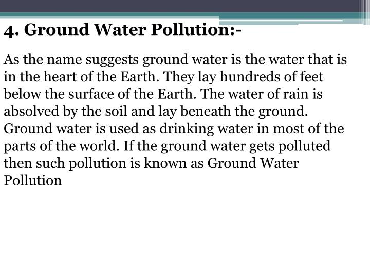 4. Ground Water Pollution:-