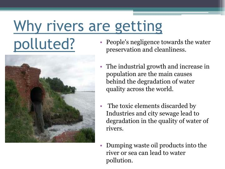 Why rivers are getting polluted