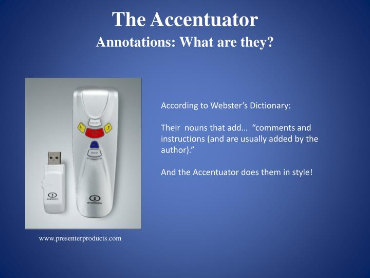 The accentuator1