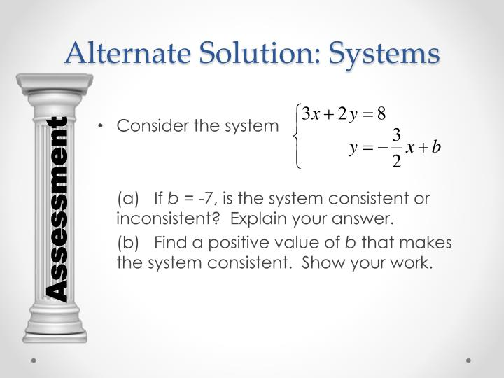Alternate Solution: Systems