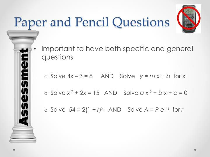 Paper and Pencil Questions