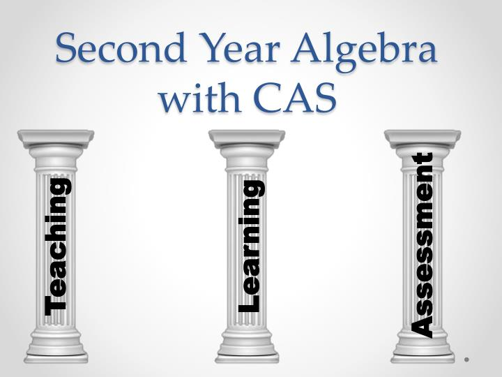 Second year algebra with cas