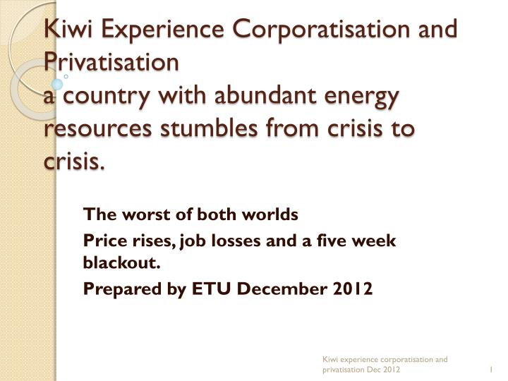 Kiwi Experience Corporatisation and Privatisation