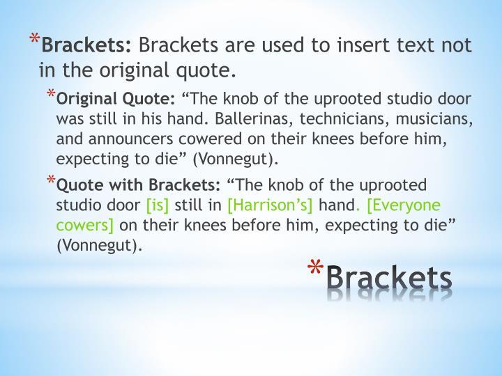 Brackets: