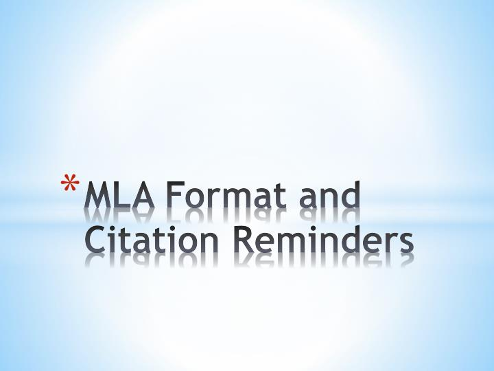 MLA Format and Citation Reminders