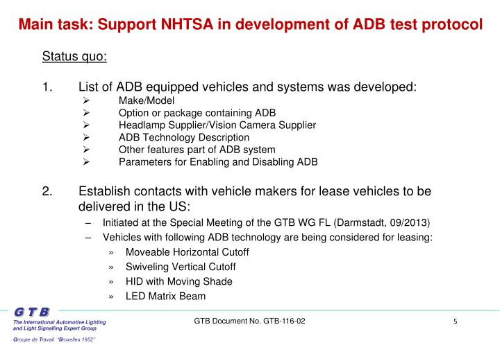 Main task: Support NHTSA in development of ADB test protocol