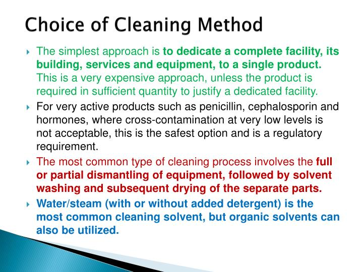 Choice of Cleaning Method