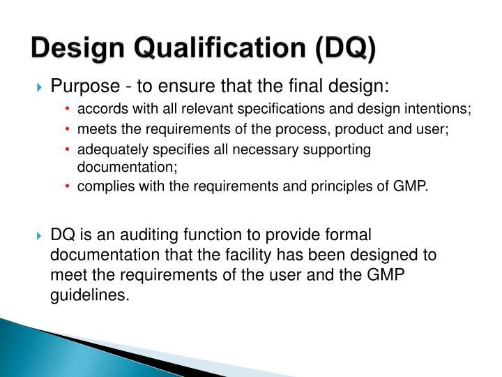 Design Qualification (DQ)