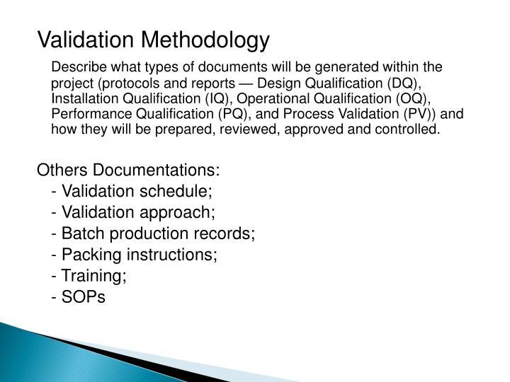 Validation Methodology
