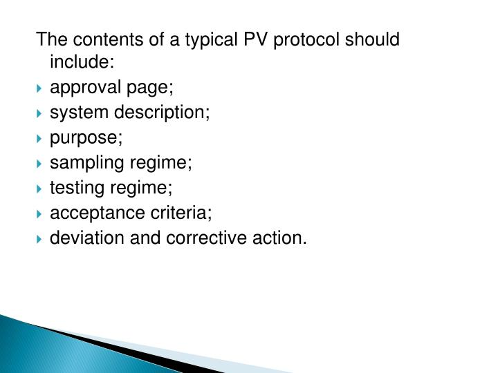 The contents of a typical PV protocol should include: