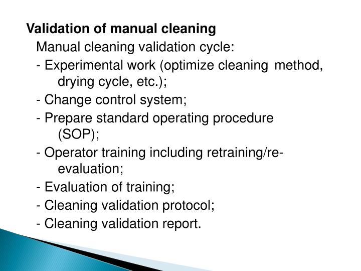 Validation of manual cleaning