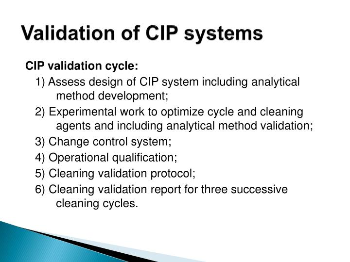 Validation of CIP systems