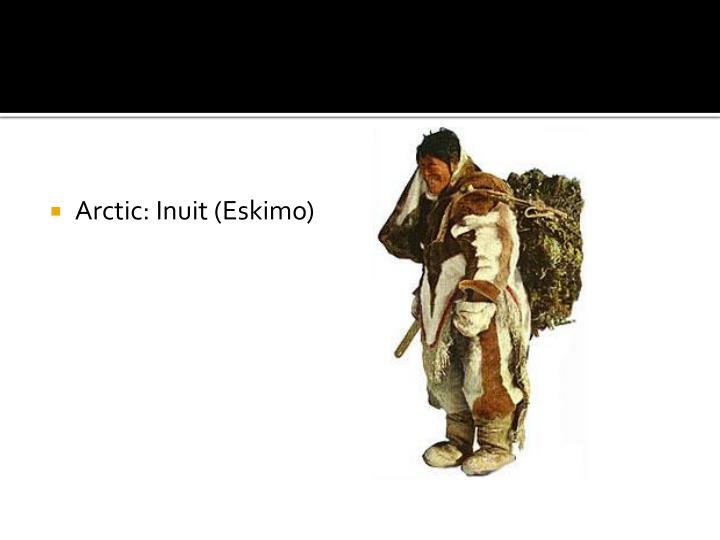 Arctic: Inuit (Eskimo