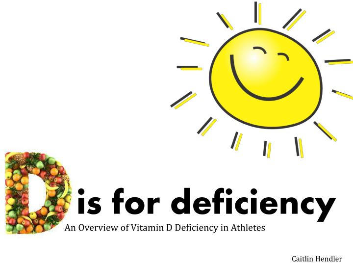 is for deficiency