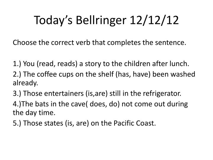 Today s bellringer 12 12 12
