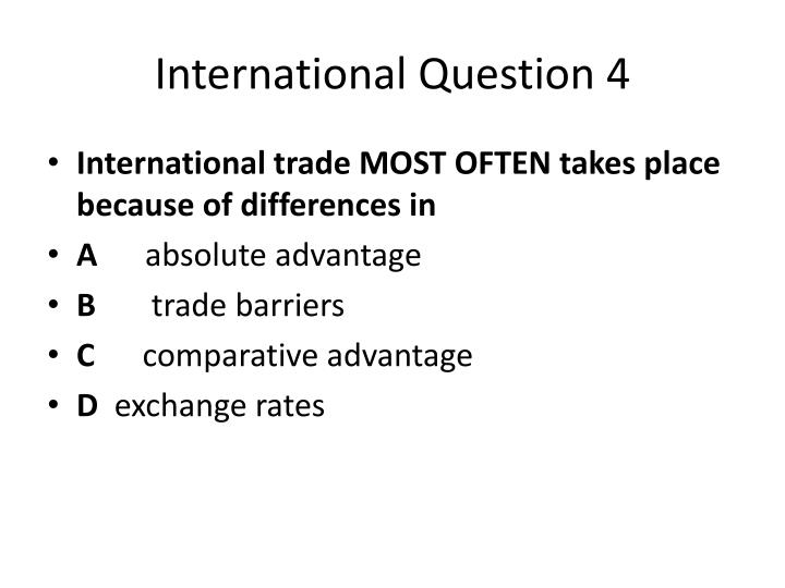 International Question 4