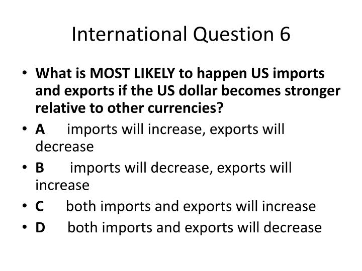 International Question 6